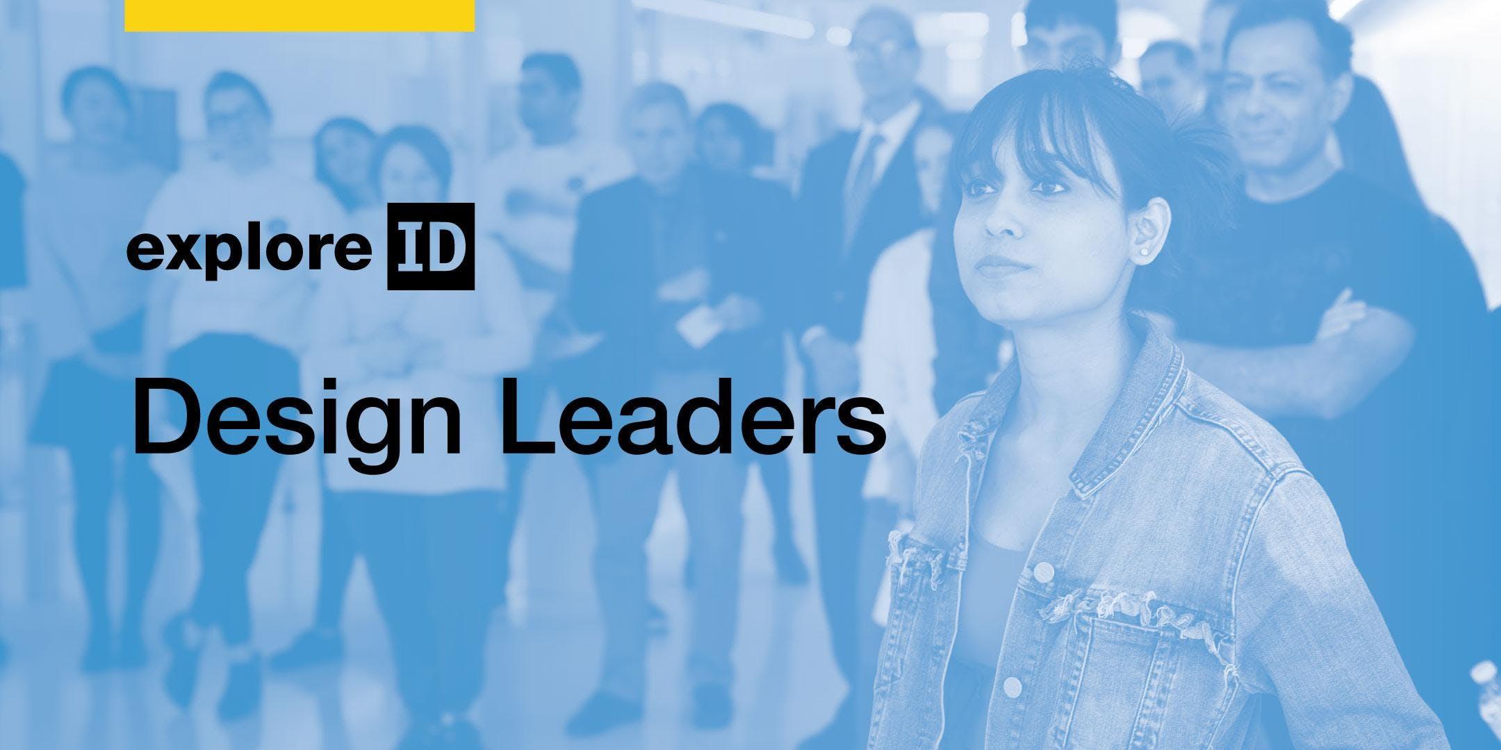 exploreID: Design Leaders