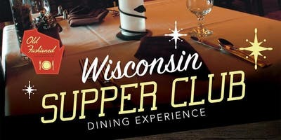 Wisconsin Supper Club in the Grand Hall