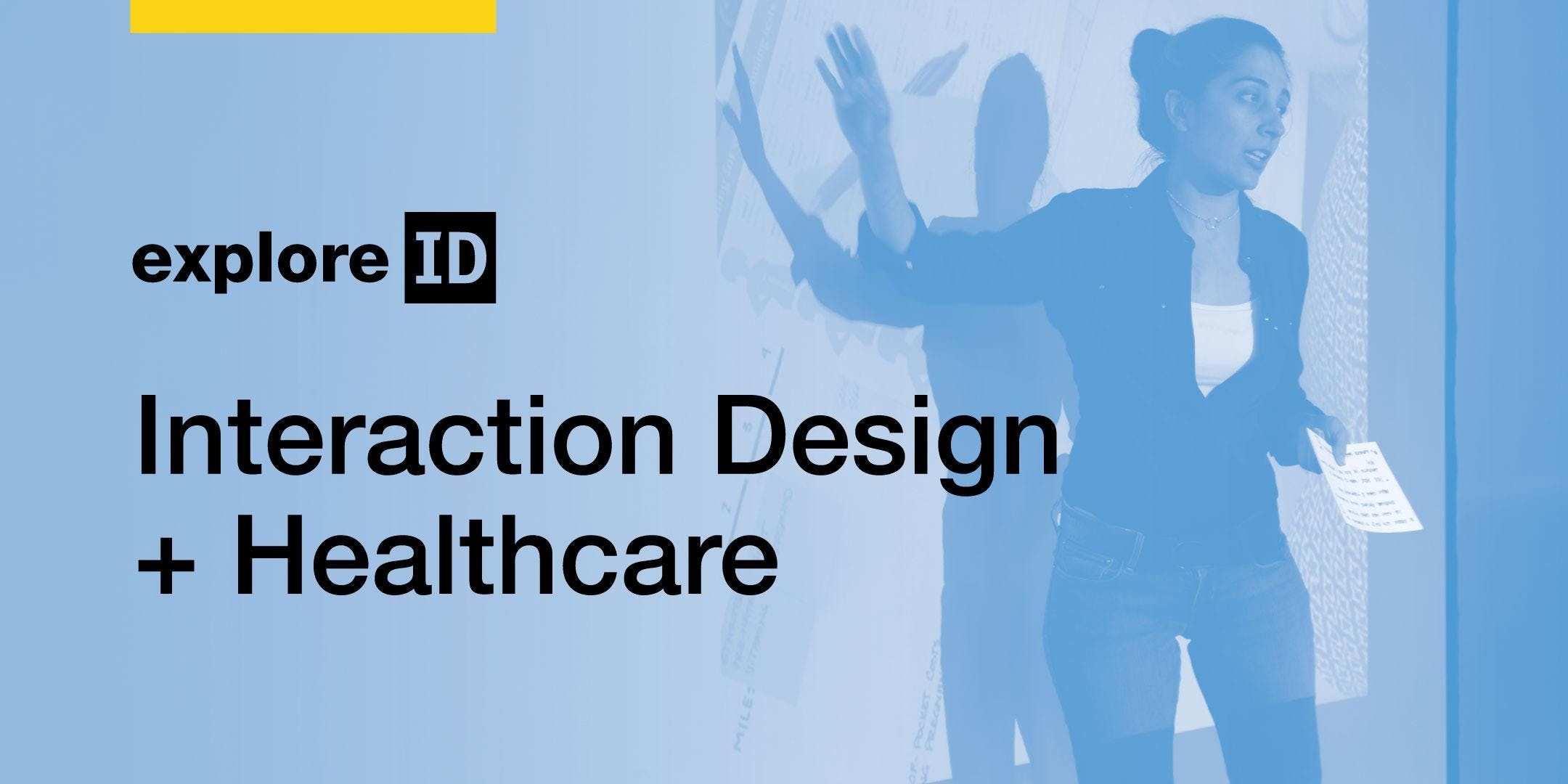 exploreID: Interaction Design + Healthcare