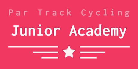 Par Track Cycling - Junior Academy tickets
