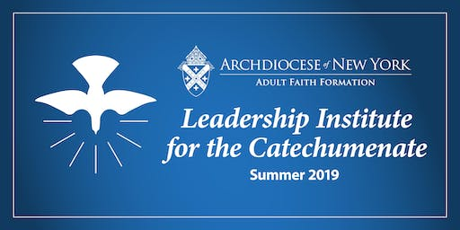 Leadership Institute for the Catechumenate (RCIA)