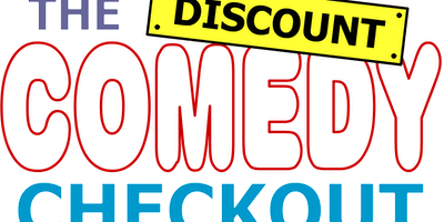 Shoe Cake Comedy Presents ... The Discount Comedy Checkout & Tom Taylor