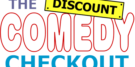 Shoe Cake Comedy Presents ... The Discount Comedy Checkout & Tom Taylor tickets