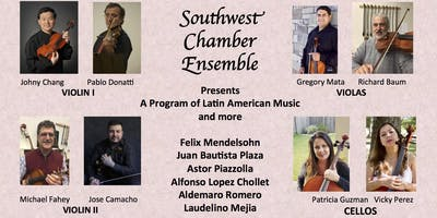 Southwest Chamber Ensemble -  A program of Latin American Music and More