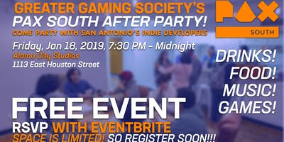 Greater Gaming Society PAX South After Party!