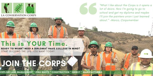 Ready to Work? Build the Life You Want: LA Corps Weekly Wednesday Orientation