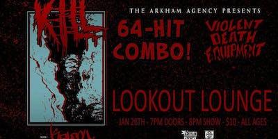 Kill, Kalfou, 64 Hit Combo, Violent Death Equipment