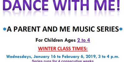 Dance With Me!: A Parent and Me Music Series on Wednesdays