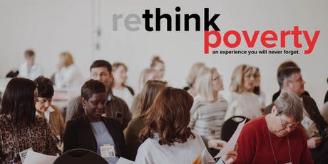 rethink poverty | an experience you will never forget. tickets