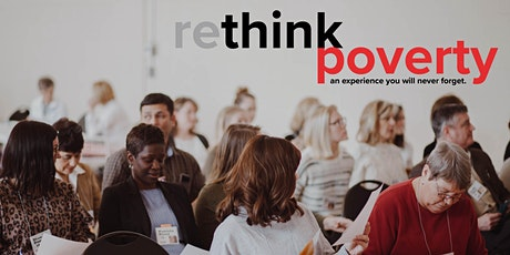 rethink poverty   an experience you will never forget. tickets