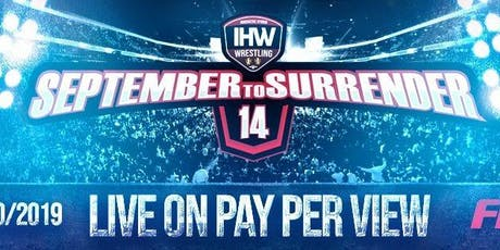 IHW Wrestling 14th Anniversary FITE PPV tickets