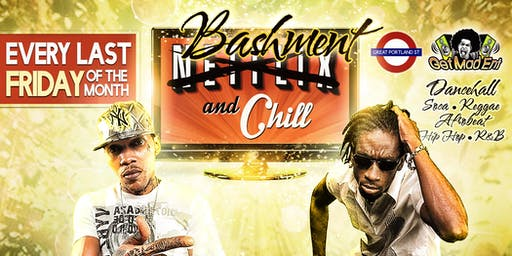 Bashment & Chill [Monthly Dancehall Night in London] - ON HOLD