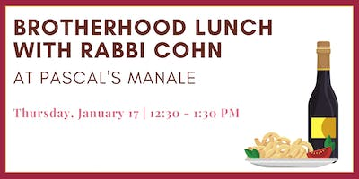 Brotherhood Lunch at Pascal's  Manale with Rabbi Cohn
