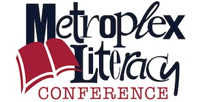 Metroplex Literacy Conference 2019