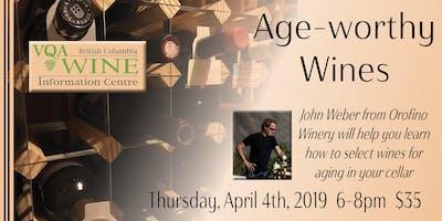 Age-Worthy Wines