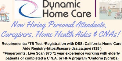 NOW HIRING CAREGIVERS, CNAs, PERSONAL ATTENDANTS, HOME HEALTH AIDES!-DYNAMIC HOMECARE!