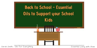 Back to School - Essential oils to support your school kids