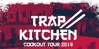 """Trap Kitchen Cookout Tour """"Sacramento"""""""