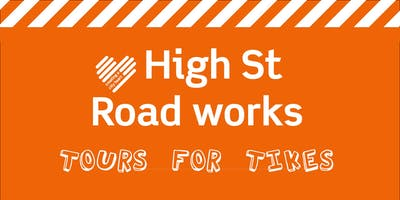 High St Road works: Tours for Tikes