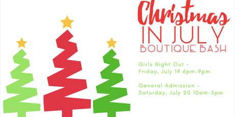 Christmas in July Boutique Bash tickets