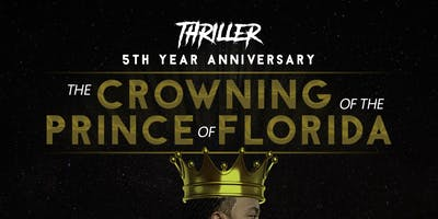 Thriller The Crowning of Prince of Florida