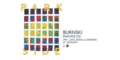 Parkside with Burnski