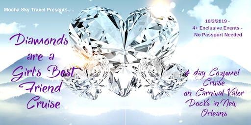 Diamonds Are A Girl's Best Friend Cruise (Cozumel)