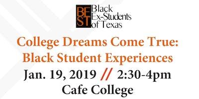 College Dreams Come True: Black Student Experiences