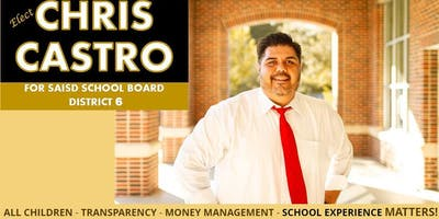 Chris Castro for SAISD District 6 Campaign Kickoff