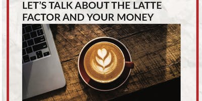 Money Meetup -  Being a Millionaire and the Latte Factor?