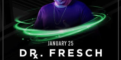 Dr. Fresch at Temple Free Guestlist - 1/25/2019