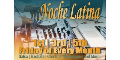 Noche Latina - Friday, Jan 18th