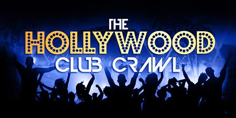 The Hollywood Club Crawl: The Best of Los Angeles tickets
