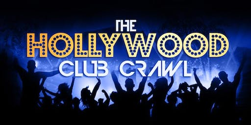 The Hollywood Club Crawl: The Best of Los Angeles