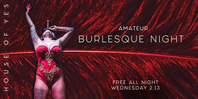 Amateur Burlesque Night!