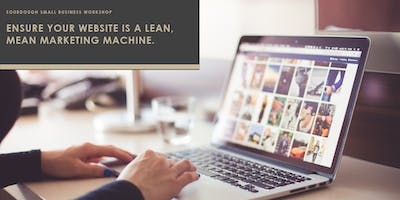 Ensure Your Website Is A Lean, Mean Marketing Machine