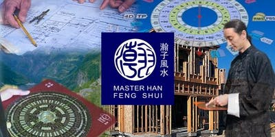 Feng Shui Workshop with Master Han - Nice, France, February 23, 2019
