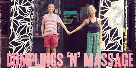 Dumplings 'N' Massage Tuesdays In June tickets