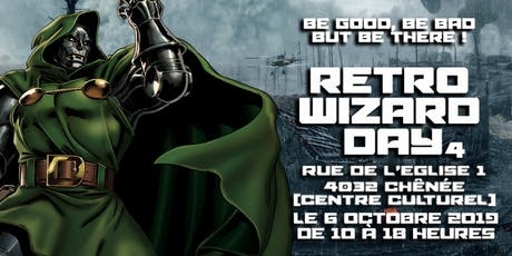 RETRO WIZARD DAY : 4ème édition Tickets