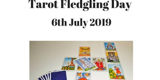Tarot Level III; Fledgling Day