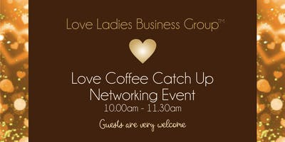 Solihull LoveBiz Summer Networking Coffee Catch Up