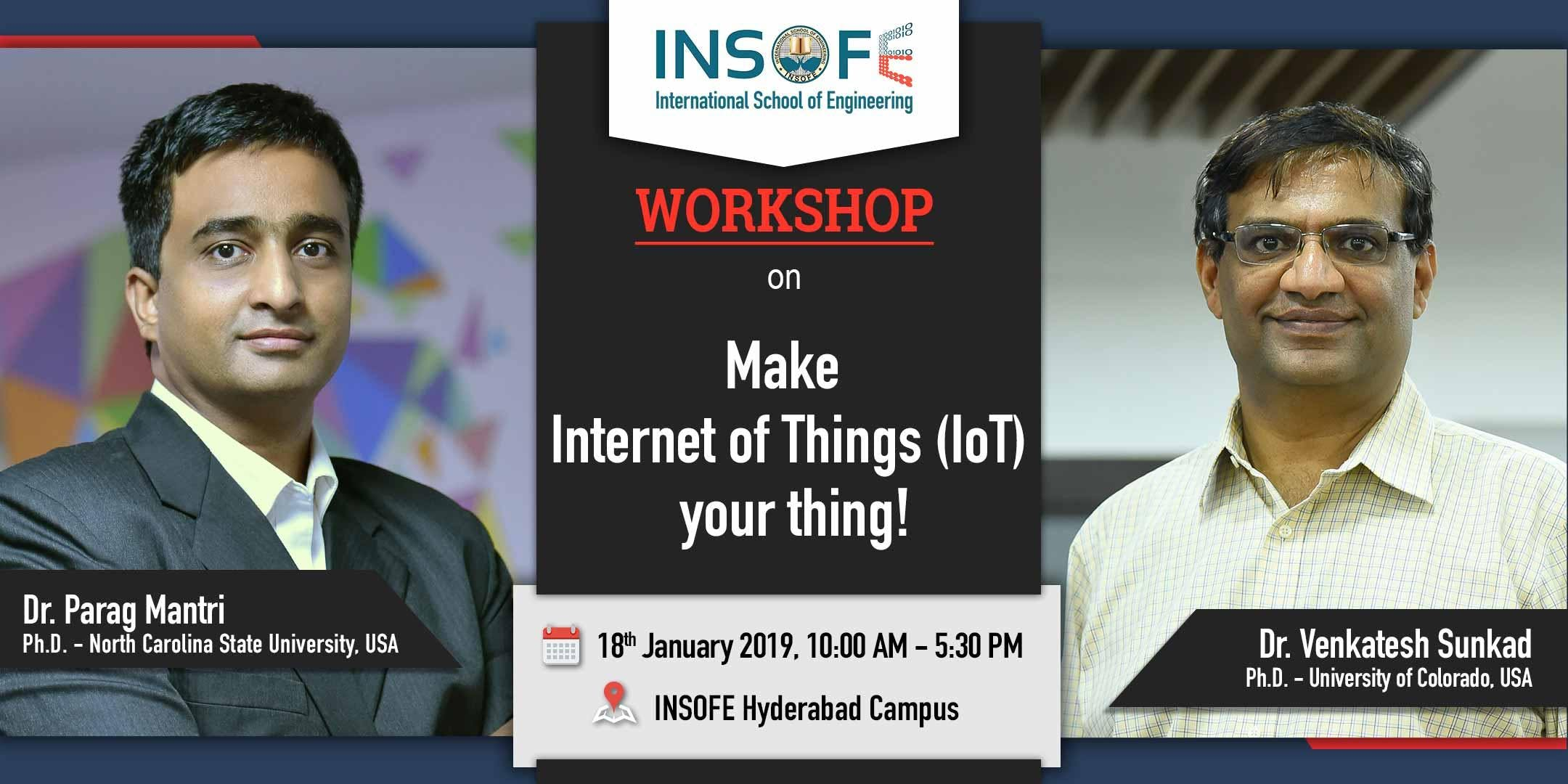 Make Internet of Things (IoT) your thing ! A