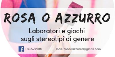 Rosa o Azzurro: laboratorio di prevenzione alla discriminazione di genere