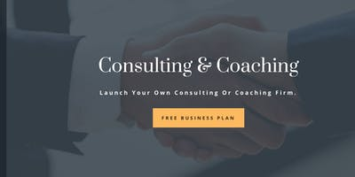 Launch Your Own Consulting/Coaching Company - Get Empowered™