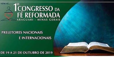 1º CONGRESSO da FÉ REFORMADA