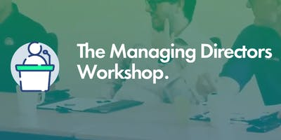 Managing Directors Workshop: Real Knowledge and Tools to Pursue Improvement