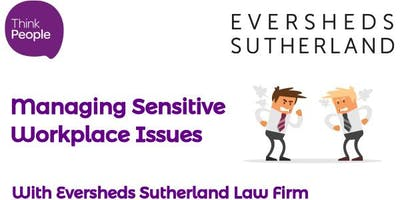 Managing Sensitive Issues in the Workplace