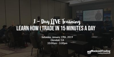 Learn How I Trade In Just 15 Minutes A Day - CA, January `19th
