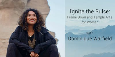 Ignite the Pulse: Frame Drum and Temple Arts for Women