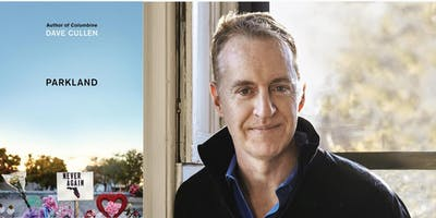 Dave Cullen - Parkland: The Birth of a Movement